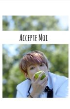 Accepte Moi ★ TaeKook by SugasSwagness