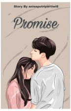 Promise by anisaputripertiwi8
