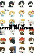 WHAT IF (MYSTIC MESSENGER) [H I A T U S] by Roenee