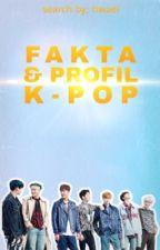 Fakta & Profil Kpop by TIWAEL