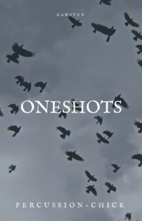 oneshots   gawsten by percussion-chick
