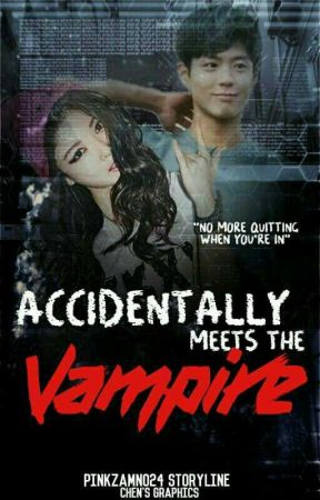 Accidentally Meets The Vampire by PinkZamno24