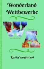Wonderland Wettbewerbe by ReaderWonderland