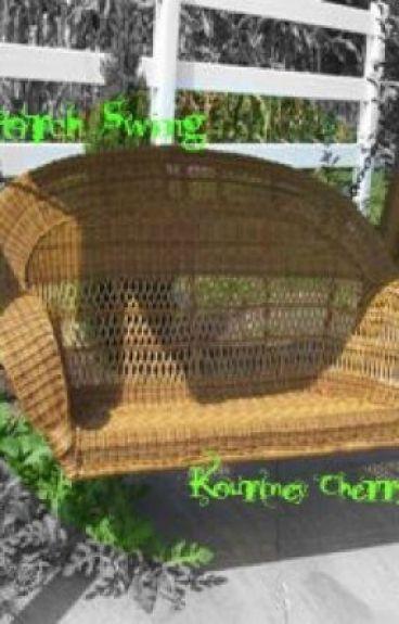 Porch Swing (poem) by KourtneyCherry