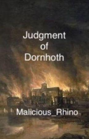 The Judgment of Dornhoth by Malicious_Rhino
