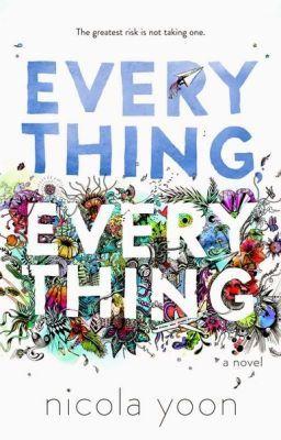 Đọc truyện [Vietsub]Everything, Everything by Nicola Yoon