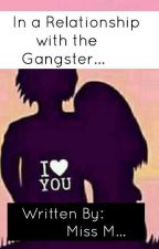 Im in a relationship with the gangster... by TheGorgeousTangkad