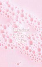 International Idol's School [French Apply Fic ] by _a_loune