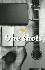 one shots by softzbaby