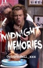 Midnight Memories (A Narry Storan Fan Fiction) by GoingToHell_xxx