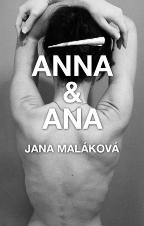 Anna & Ana by JanaMalakova