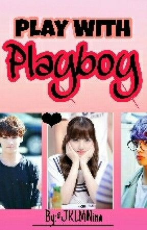 Play With Playboy by JKLMNina