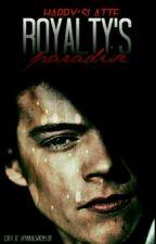 Royalty's Paradise   h.s   (short sequel) by HarrysLatte_