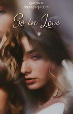 So In Love by YongHwasWife