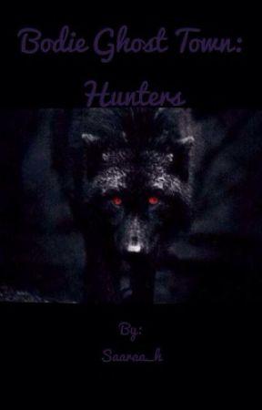 Bodie ghost Town: Hunters Tome 2 by Saaraa_h