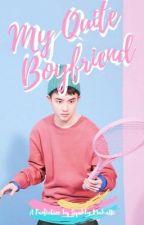 My Quite Boyfriend by syyyahluuu