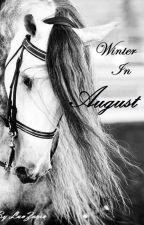 Winter in August by luvZorro