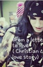 From a letter to love (Christian Coma love story) by deathdollx