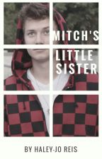 Mitch's little sister (bajan candaian ff) book #1 of MTC by Haley-joReis