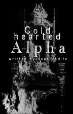Cold hearted Alpha #PlatinAward2017 by xXAphrodite