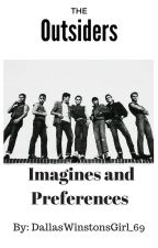 The Outsiders Imagines and Preferences by DallasWinstonGirl_69