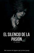 El Silencio De La Pasión [Aoi x Ruki]  by yakimiru