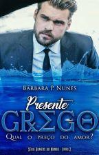 Presente Grego  by BarbaraPNunes