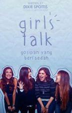 girls talk by 27amsouls