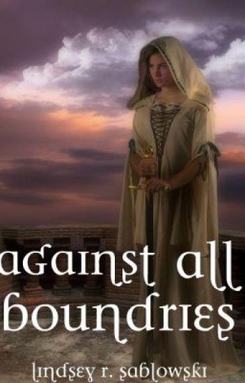 Against All Boundaries