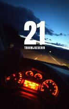 21 by traumjaegerin