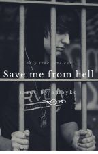 Save Me From Hell by ambyke