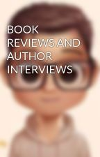BOOK REVIEWS AND AUTHOR INTERVIEWS by Kyra92