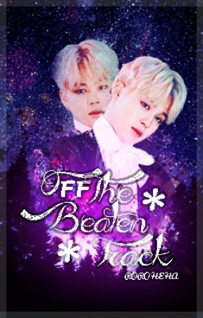 OFF THE BEATEN TRACK | BTS FF ~ by Roroheha