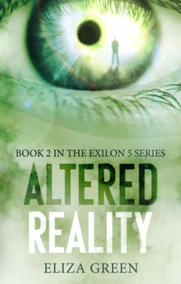 Altered Reality (Book 2, Exilon 5 Series) EXCERPT by elizagreenbooks