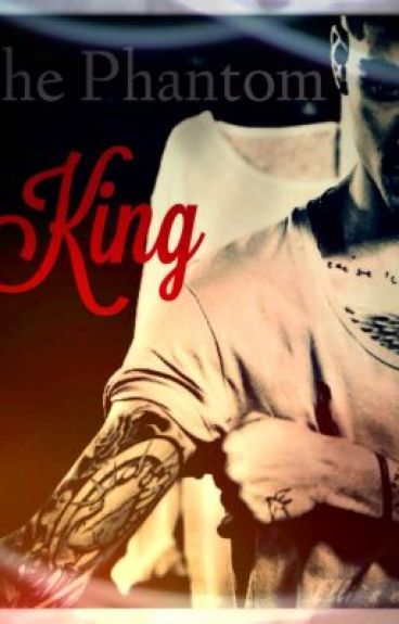 The Phantom King(Zayn Malik)