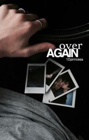 over again [HS] by 1Dprincesa