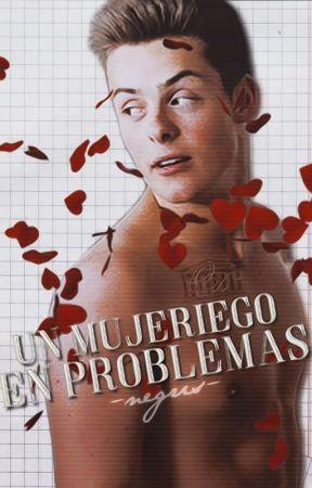Un mujeriego en problemas by -Negris-