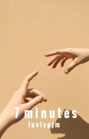 7 minutes by luvlypjm