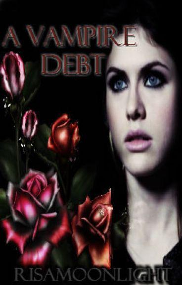A Vampire Debt.