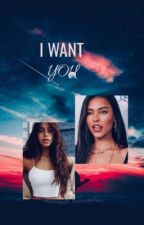 I Want You (Maudia) by writer18001
