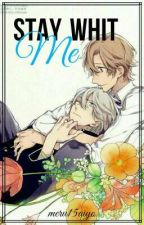 3. Stay With Me (Saga JASN) by G_Mer0795