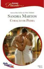 Coração de Pedra  -  Sandra Marton by bettthm