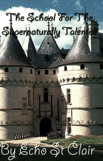 The School for the Supernaturally Talented