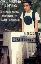 California Dream (a Connor Franta fanfic) by kittenmikey