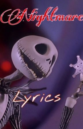 Nightmare Before Christmas Song Lyrics by EmilySkellington