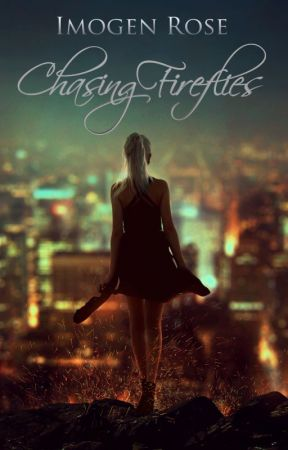 Chasing Fireflies by ImogenRose