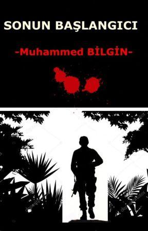 SONUN BAŞLANGICI by Mblove21