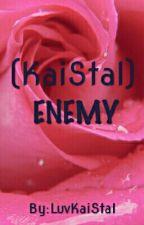 ENEMY (KaiStal) by LuvKaiStal
