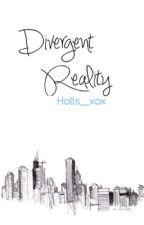 divergent reality by holls__xox