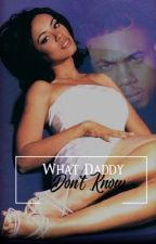 WHAT DADDY DON'T KNOW. | D. SWING by poppingtonn
